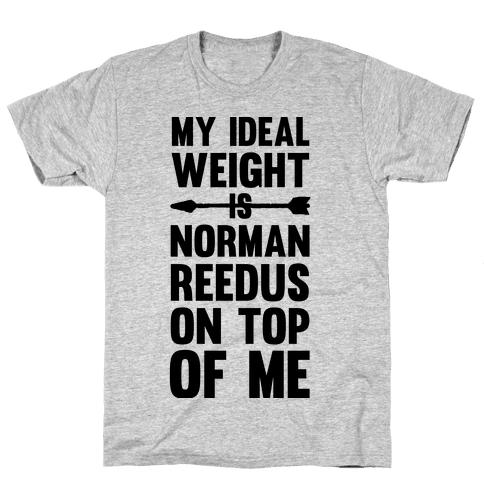 My Ideal Weight Is Norman Reedus On Top Of Me