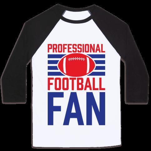 Professional Football Fan Baseball Tee
