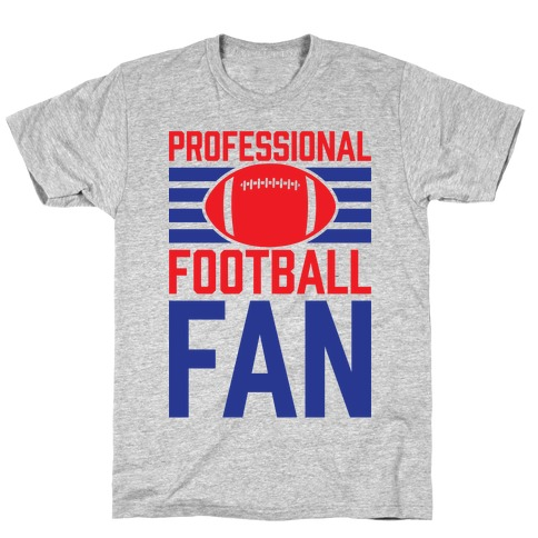 Professional Football Fan T-Shirt