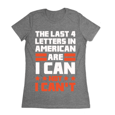 The Last 4 Letters In America (Patriotic Tank) Womens T-Shirt