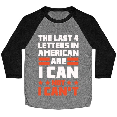 The Last 4 Letters In America (Patriotic Tank) Baseball Tee