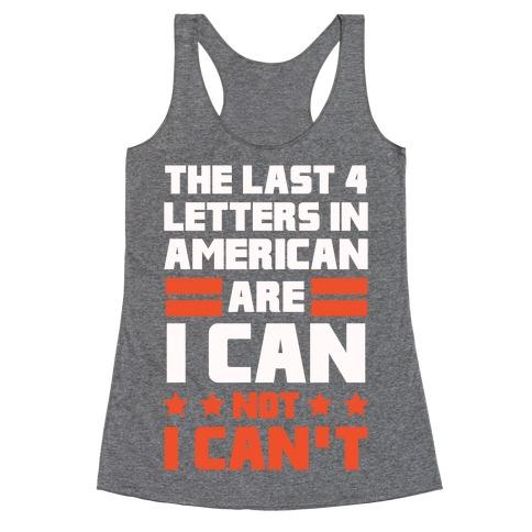 The Last 4 Letters In America (Patriotic Tank) Racerback Tank Top