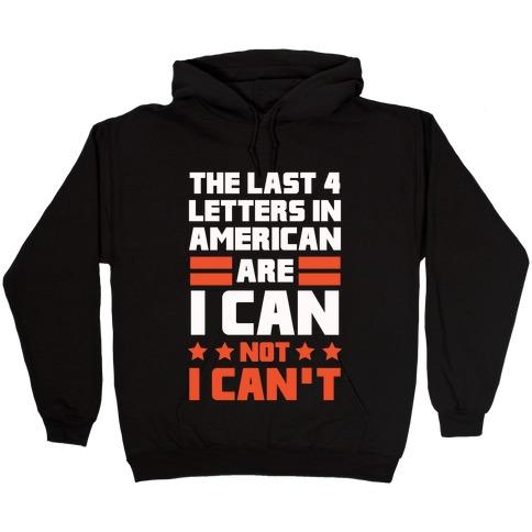 The Last 4 Letters In America (Patriotic Tank) Hooded Sweatshirt