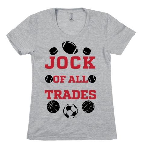 Jock Of all Trade Womens T-Shirt