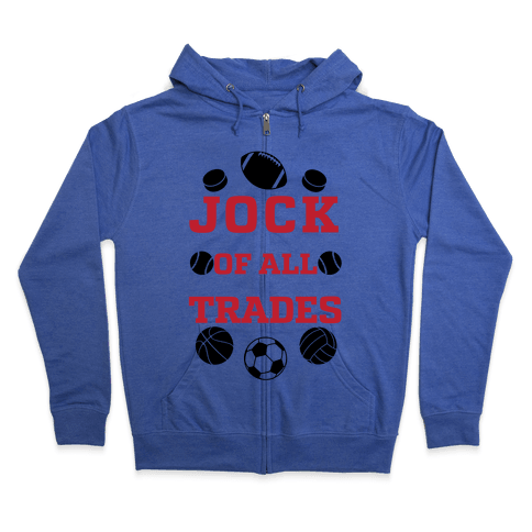 Jock Of all Trade Zip Hoodie