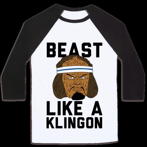 Beast Like a Klingon Baseball Tee