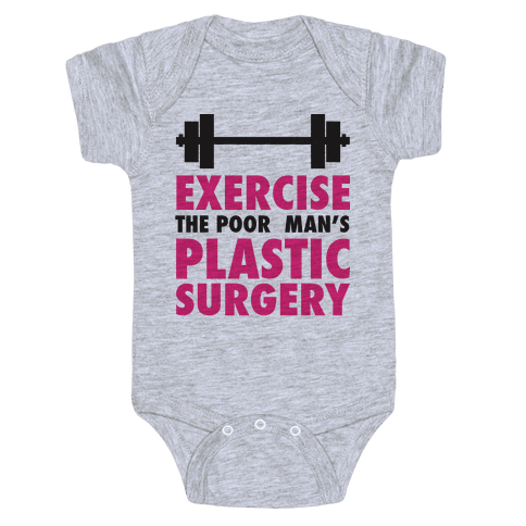 Exercise: The Poor Man's Plastic Surgery Baby Onesy
