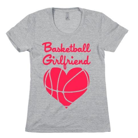 Basketball Girlfriend Womens T-Shirt