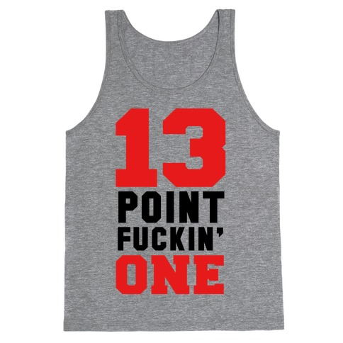 13 Point F***in One (mens) Tank Top