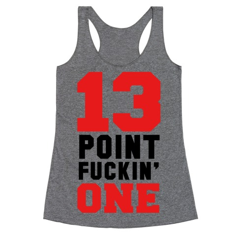 13 Point F***in One (mens) Racerback Tank Top