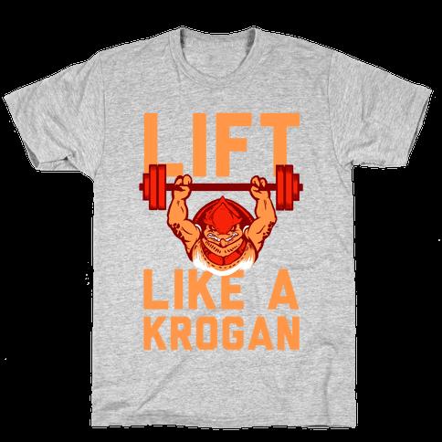 Lift Like a Krogan Mens T-Shirt