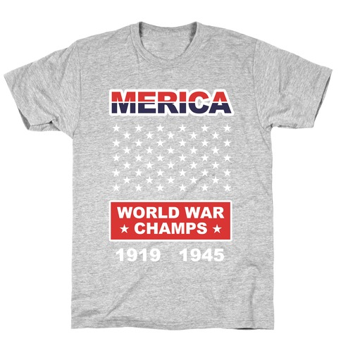 Merica World War Champs T-Shirt