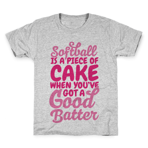 Softball Is a Piece of Cake Kids T-Shirt
