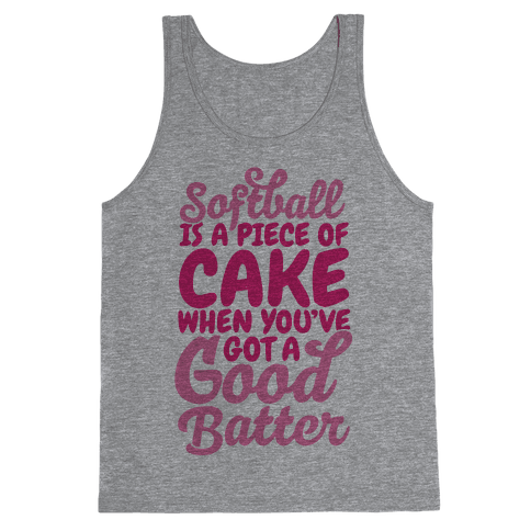 Softball Is a Piece of Cake Tank Top