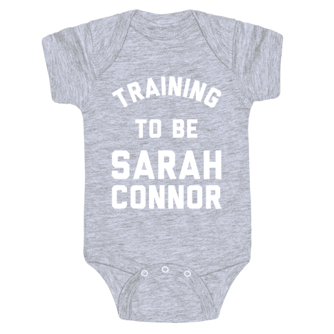 Training To Be Sarah Connor Baby Onesy