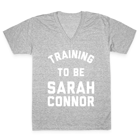 Training To Be Sarah Connor V-Neck Tee Shirt