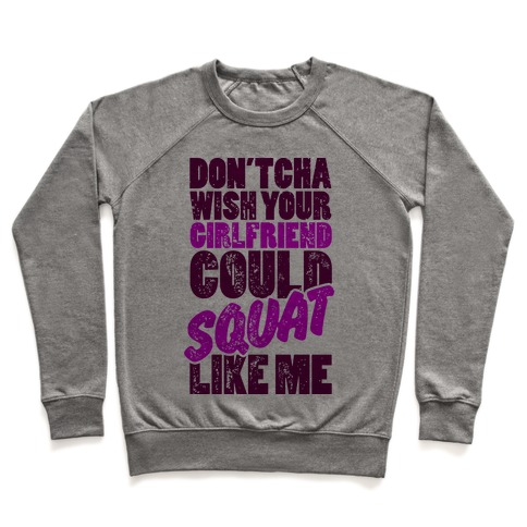 Squat Like Me Pullover