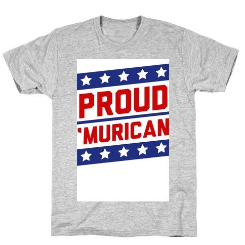 Proud 'Murican T-Shirt
