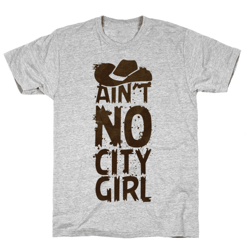 No City Girl Mens T-Shirt