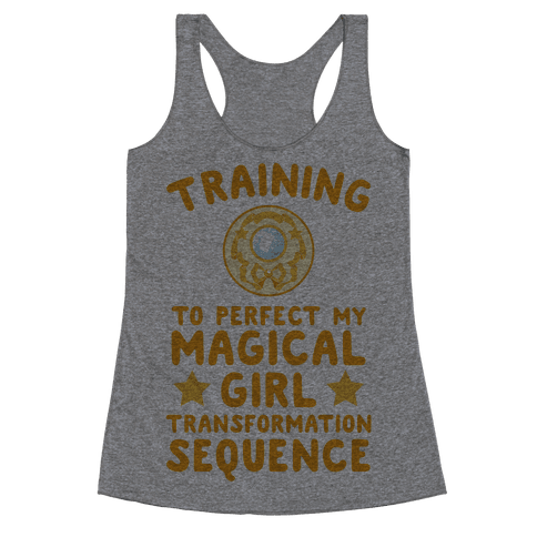 Training To Perfect My Magical Girl Transformation Racerback Tank Top