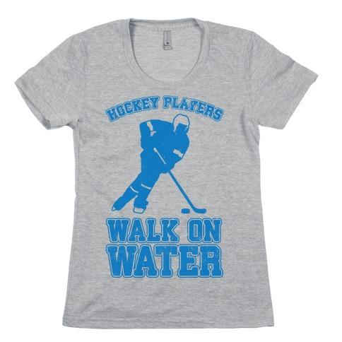 Hockey Players Walk On Water Womens T-Shirt