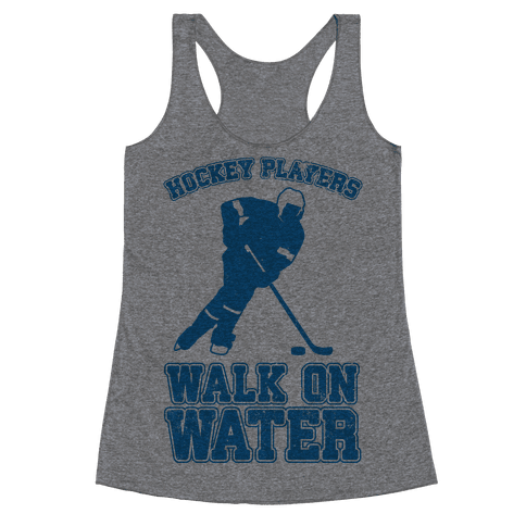 Hockey Players Walk On Water Racerback Tank Top