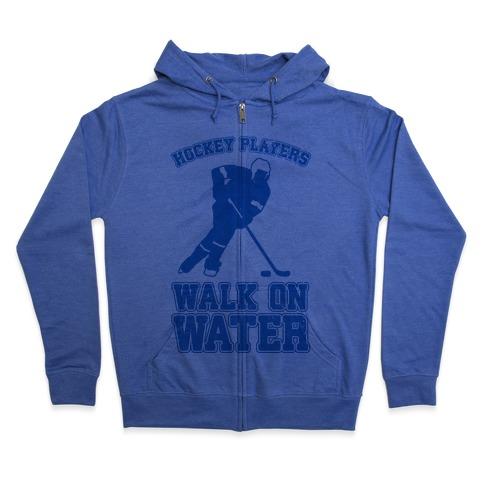 Hockey Players Walk On Water Zip Hoodie