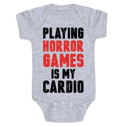 Playing Horror Games Is My Cardio Baby Onesy