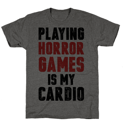Playing Horror Games Is My Cardio