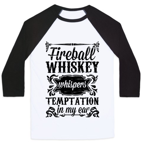 Whiskey Whispers Temptation In My Ear Baseball Tee