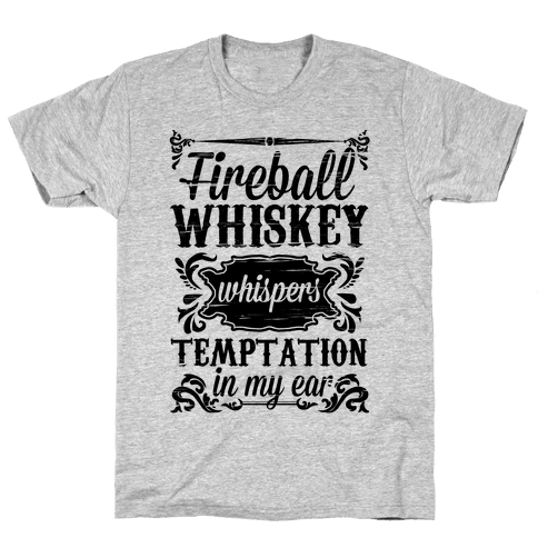 Whiskey Whispers Temptation In My Ear Mens T-Shirt