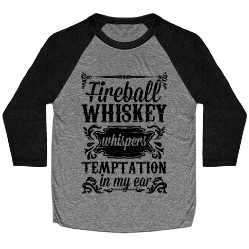 Whiskey Whispers Temptation In My Ear Baseball Tee