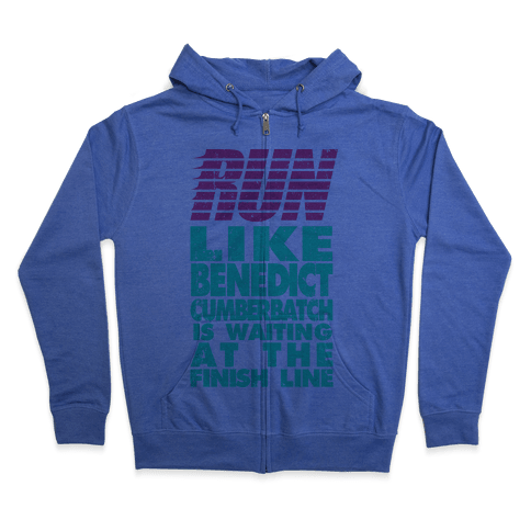 Run Like Benedict Cumberbatch Zip Hoodie