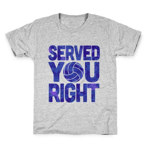Served You Right (Blue) Kids T-Shirt