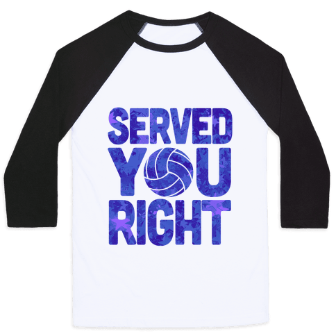 Served You Right (Blue) Baseball Tee
