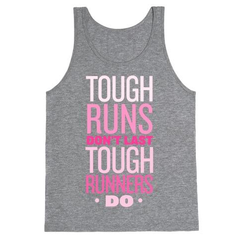 Tough Runners (Pink) Tank Top