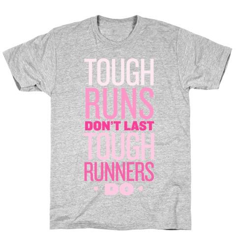 Tough Runners (Pink) T-Shirt