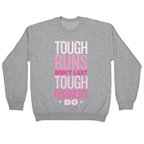 Tough Runners (Pink) Pullover