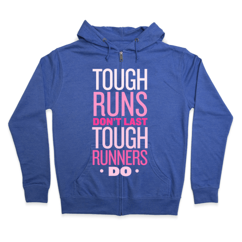 Tough Runners (Pink) Zip Hoodie
