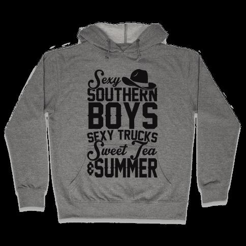 Sexy Southern Boys, Sexy Trucks, Sweet Tea & Summer Hooded Sweatshirt