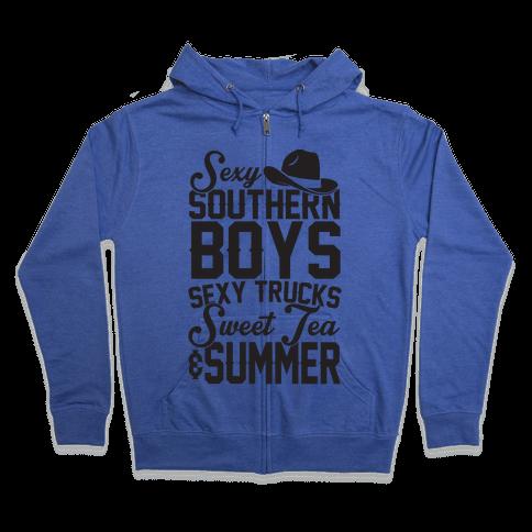 Sexy Southern Boys, Sexy Trucks, Sweet Tea & Summer Zip Hoodie