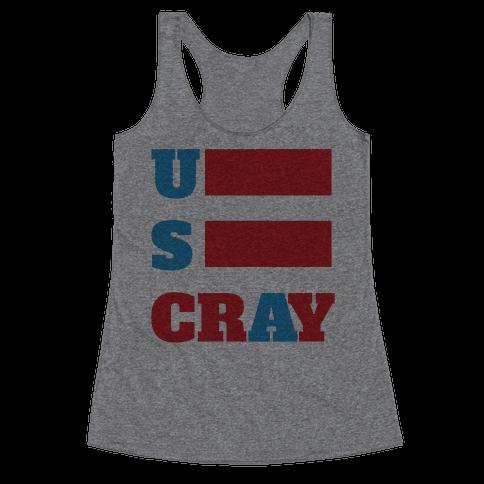 U S Cray Racerback Tank Top