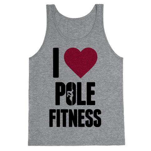 I Love Pole Fitness Tank Top