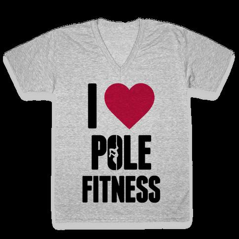 I Love Pole Fitness V-Neck Tee Shirt