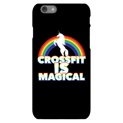 Crossfit Is Magical Phone Case