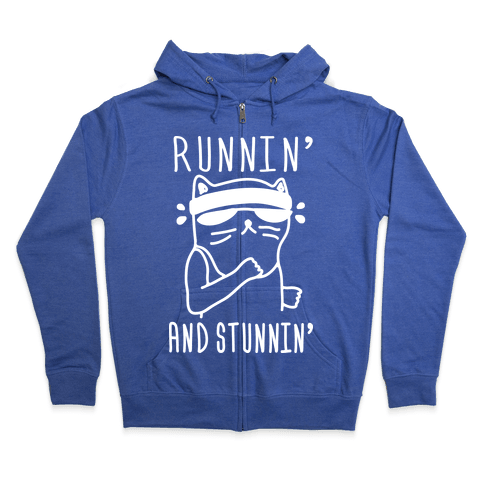 Runnin' And Stunnin' Cat Zip Hoodie