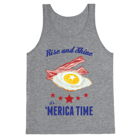 Rise And Shine It's 'Merica Time Tank Top