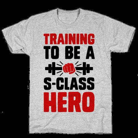 Training to be a S-Class Hero Mens T-Shirt
