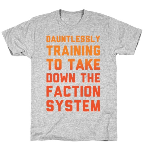 Dauntlessly Training T-Shirt