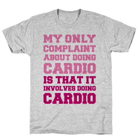 My Only Complaint About Doing Cardio